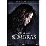 Vila Das Sombras (DVD) - Fouad Benhammou