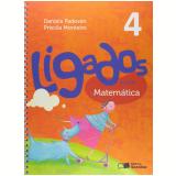 Ligados.com Matemática 4º Ano - Ensino Fundamental I - Daniela Padovan, Priscila Monteiro
