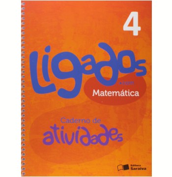 Ligados.com Matemática 4º Ano - Ensino Fundamental I