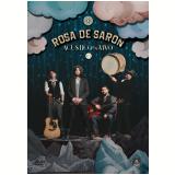 Rosa de Saron - Acústico e Ao Vivo 2/3 (DVD) - Rosa de Saron