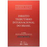 Direito Tributário Internacional Do Brasil - Alberto Xavier