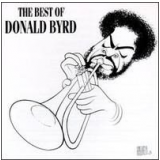 Donald Byrd - The Best Of Donald Byrd (CD) - Donald Byrd