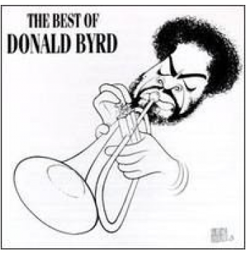 Donald Byrd - The Best Of Donald Byrd (CD)