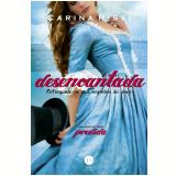 Desencantada (Vol. 5) - Carina Rissi