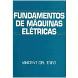Fundamentos de Máquinas Elétricas - Vincent Del Toro