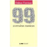 99 Corruiras Nanicas - Dalton Trevisan