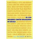 Os Cem Melhores Contos Brasileiros do Século - Ítalo Moriconi
