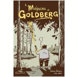 A Máquina de Goldberg - Vanessa Barbara e Fido Nesti