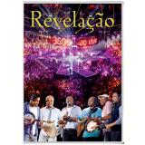 Grupo Revelação - 360º Ao Vivo (DVD) - Grupo Revelação