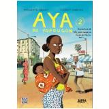 Aya de Yopougon (Vol. 2) - Marguerite Abouet, Clément Oubrerie
