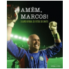 Am�m, Marcos!