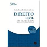 Direito Civil Em Exercícios - Carlos E. Eias De Oliveira