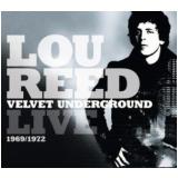 Lou Reed - Velvet Underground Live 1969 / 1972 (CD) -