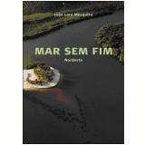 Mar Sem Fim - Nordeste (DVD) - Joao Lara Merquita