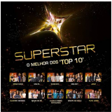 """Superstar - O Melhor Dos """"top 10"""" (CD) -"""