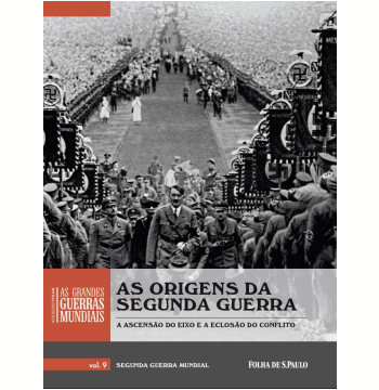 As Origens da Segunda Guerra (Vol. 09)