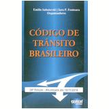Código De Trânsito Brasileiro - Lei 9.503/97 - Emilio Sabatovski (Org.), Iara P. Fontoura (Org.)
