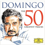 Placido Domingo- The 50 Greatest Hits (CD) - Plácido Domingo