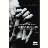 Teoria Geral Dos Direitos Humanos Na Ordem Internacional - Andre de Carvalho Ramos