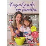 Cozinhando Em Família - Natália Werutsky