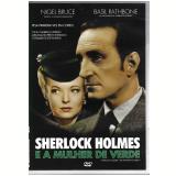 Sherlock Holmes e a Mulher de Verde (DVD) -