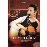 Tom Cleber - 20 Anos ao Vivo Em Estúdio (CD) + (DVD) - Tom Cleber