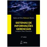 Sistemas de Informações Gerenciais - Djalma De Pinho Rebouças Oliveira