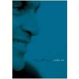 Caetano Veloso: Letra Só/Sobre as Letras - Caetano Veloso