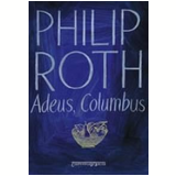 Adeus, Columbus (Edição de Bolso) - Philip Roth