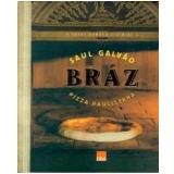 Bráz - Saul Galvão