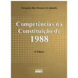 Compet�ncias na Constitui��o de 1988 - Fernanda Dias Menezes de Almeida