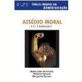 Assédio Moral no Trabalho - Maria Ester de Freitas, Roberto Heloani, Margarida Maria Silveira Barreto