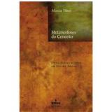 Metamorfoses do Conceito - Marcia Tiburi