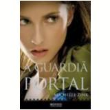 A Guardiã do Portal - Michelle Zink