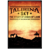 Talihina Sky: The Story of Kings of Leon (DVD) -