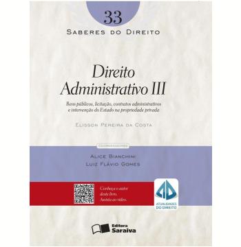 Direito Administrativo III (Vol. 33)