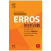 Erros Incr�veis