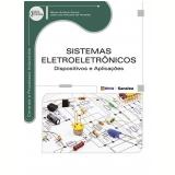 Sistemas Eletroeletronicos - Dispositivos E Aplicaçoes - Gilvan Antonio