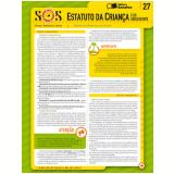 COLE��O SOS - S�NTESES ORGANIZADAS SARAIVA VOL. 27 ESTATUTO DA CRIAN�A - 1� edi��o (Ebook) - Vitor Frederico K�mpel