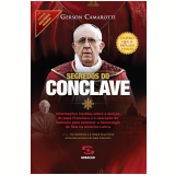 Segredos do Conclave (Ebook) - Gerson Camarotti