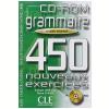 Grammaire 450 Nouveaux Exercices - Niveau Avance (Cd - Rom)