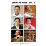 Erguei As Mãos  - (vol.2) (DVD) - Vários (veja lista completa)
