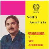 Mangabinha - Velha Assanhada (CD) - Mangabinha