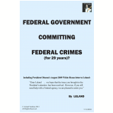 Federal Government Committing Federal Crimes (For 29 Years)? (Ebook) -