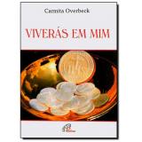 Viverás Em Mim - Carmita Overbeck