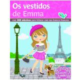 Os Vestidos De Emma - Minimiki