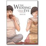 The Wedding Eve - Hozumi