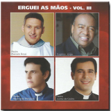 Erguei As Mãos (Vol. 03) (CD) - Diversos Nacionais