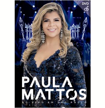 Paula Mattos - Ao Vivo Em São Paulo (dvd) + (CD)