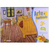 Arte e Habilidade - 3º Ano - Angela Anita Cantele
